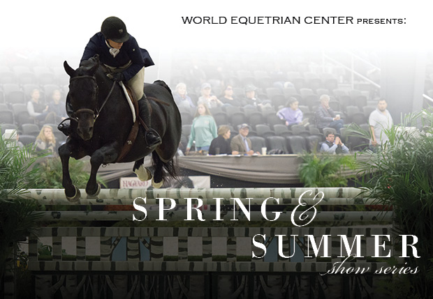 Entries Now Open For World Equestrian Center Spring Summer